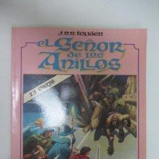 Comics: EL SEÑOR DE LOS ANILLOS SEGUNDA PARTE J.R.R. TOLKIEN LORD OF THE RINGS TOUTAIN LUIS BERMEJO C8. Lote 285201038