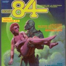 Cómics: ZONA 84 ANTOLOGIA Nº 2 RETAPADO CON LOS NUMEROS 5 A 7 - TOUTAIN - BUEN ESTADO - SUB03M. Lote 286538743