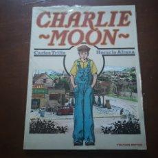 Cómics: CHARLIE MOON DE HORACIO ALTUNA Y CARLOS TRILLO. TOUTAIN. Lote 286722448