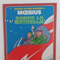 Cómics: SOBRE LA ESTRELLA - PRIMERA EDICIÓN - MOEBIUS. Lote 287576498