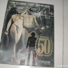 Cómics: 1984 Nº50,ESPECIAL.INCLUYE EL POSTER.TOUTAIN EDITOR,AÑO 1978.. Lote 288907658
