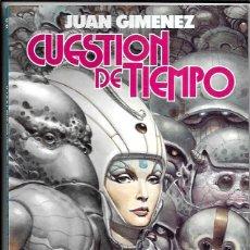 Fumetti: JUAN GIMÉNEZ . CUESTIÓN DE TIEMPO. Lote 290287648