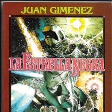 Fumetti: JUAN GIMÉNEZ . LA ESTRELLA NEGRA. Lote 290288093