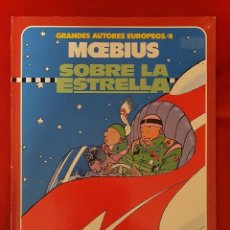 Fumetti: SOBRE LA ESTRELLA, MOEBIUS. GRANDES AUTORES EUROPEOS. TOUTAIN EDITOR.. Lote 290976603