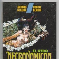 Cómics: TOUTAIN. EL OTRO NECRONOMICON. SEGURA. REMOHI.. Lote 290990283