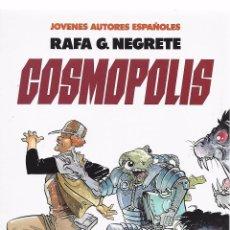 Cómics: COSMOPÓLIS POR RAFA G. NEGRETE. Lote 294006673