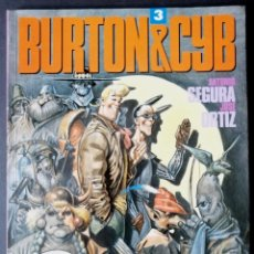 Cómics: BURTON & CYB Nº 3 (SEGURA - ORTIZ) TOUTAIN 1989 ''EXCELENTE ESTADO''. Lote 294033483