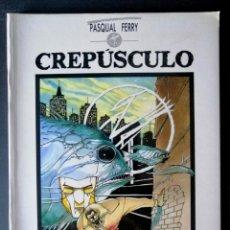 Cómics: CREPÚSCULO (PASCUAL FERRY) TOUTAIN 1989 ''EXCELENTE ESTADO''. Lote 294035033