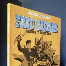 Cómics: FRED HARMAN - COMICS Y WESTERN (BRONC, PEELER) TOUTAIN 1982 ''EXCELENTE ESTADO''. Lote 294036018