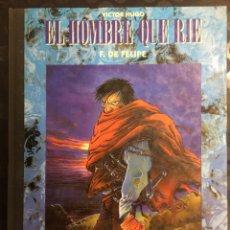 Cómics: VICTOR HUGO : EL HOMBRE QUE RÍE DE FERNANDO DE FELIPE ( 1992 ). Lote 295021103