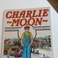 Cómics: CHARLIE MOON CARLOS TRILLO / HORACIO ALTUNA 1989 - TOUTAIN BUEN ESTADO E2. Lote 295989773