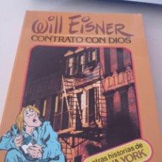 Cómics: WILL EISNER. CONTRATO CON DIOS Y OTRAS HISTORIAS DE NEW YORK. TOUTAIN EDITOR 1ª EDIC. REF. UR CAJA 9. Lote 297277523