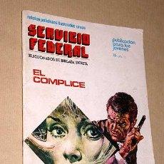 Cómics: SERVICIO FEDERAL Nº 1. EL CÓMPLICE. NOIQUET, RODOREDA Y GUAL. RELATOS POLICIACOS. URSUS 1973. ++++++. Lote 25570876