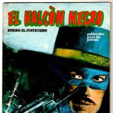 Cómics: EL HALCON NEGRO Nº 4, ZORRO EL JUSTICIERO, 52 PAGINAS. Lote 206492373