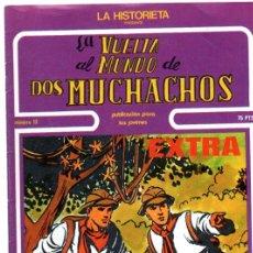 Cómics: LA HISTORIETA, LA VUELTA AL MUNDO DE DOS MUCHACHOS, Nº 13. Lote 31717904