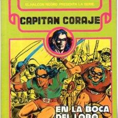 Cómics: EL HALCÓN NEGRO PRESENTA CAPITÁN CORAJE EN LA BOCA DEL LOBO, COLECCIÓN COMPLETA, PRIMER TOMO. Lote 31779055