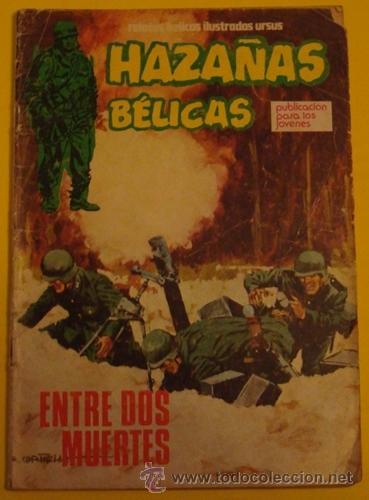 HAZAÑAS BÉLICAS - ENTRE DOS MUERTES NO.28 AÑO 1973 (Tebeos y Comics - Ursus)