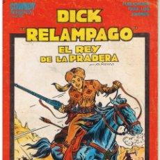 Cómics: COW BOY PRESENTA: DICK RELAMPAGO. EL REY DE LA PRADERA. Nº 1. URSU(C/A11). Lote 43630571