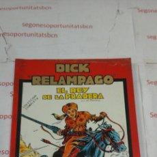 Cómics: DICK RELAMPAGO - EL REY DEMLA PRADERA - TOMO - URSUS . Lote 53256143