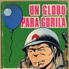 Cómics: GORILA Nº 17 UN GLOBO PARA GORILA 1973. Lote 69272001