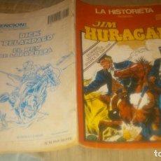 Cómics: LA HISTORIETA Nº19 JIM HURACAN . Lote 86332768