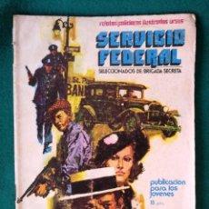 Cómics: SERVICIO FEDERAL (BRIGADAS SECRETA) UN CADÁVER EN LAS NUBES. ED. URSUS . Lote 96148947