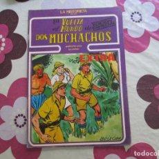 Cómics: LA VUELTA AL MUNDO DE DOS MUCHACHOS Nº 15. Lote 98452091
