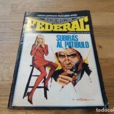 Cómics: SERVICIO FEDERAL. SUBIRÁS AL PATÍBULO. URSUS. N° 6. 1980. Lote 108871371