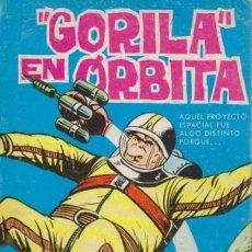 Cómics: GORILA -Nº 6- GORILA EN EL ESPACIO- 1973- RARO- MUY BUENO- ESCASO- GRAN ALAN DOYER- 7692. Lote 109859695