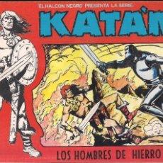 Cómics: KATAN Nº 1. LOS HOMBRES DE HIERRO. Lote 112896447