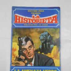 Cómics: LA HISTORIETA Nº 6 LA AMENAZA VERDE 1980 EDICIONES URSUS. TDKC17. Lote 115505399