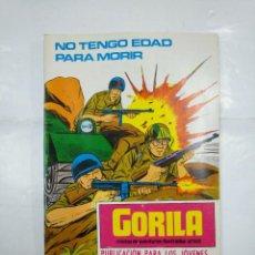 Cómics: GORILA - Nº 2. NO TENGO EDAD PARA MORIR. GORILA RELATOS DE AVENTURAS ILUSTRADAS URSUS. TDKC26. Lote 132727218