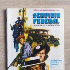 Cómics: SERVICIO FEDERAL Nº 2 * UN CADAVER EN LAS NUBES * URSUS. Lote 144105154