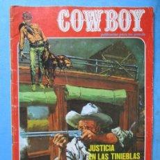 Cómics: COWBOY Nº 17 - JUSTICIA EN LAS TINIEBLAS, DOS PISTOLEROS, VIEJA MINA - 1976. Lote 148022502