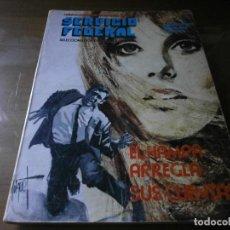 Cómics: SERVICIO FEDERAL Nº 4 - EL HAMPA ARREGLA SUS CUENTAS - URSU EDICIONES . ED. TORAY, 1974.. Lote 148776098