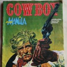Cómics: COWBOY - JOHNNY MANILA - ¡VAYA CON DIOS AMIGO!. Lote 151269750