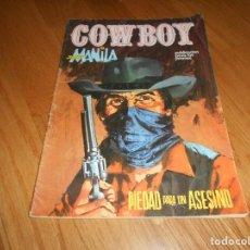 Cómics: COMIC OESTE URSUS: COW BOY 13 COWBOY JOHNNY MANILA PIEDAD PARA UN ASESINO. Lote 155389250