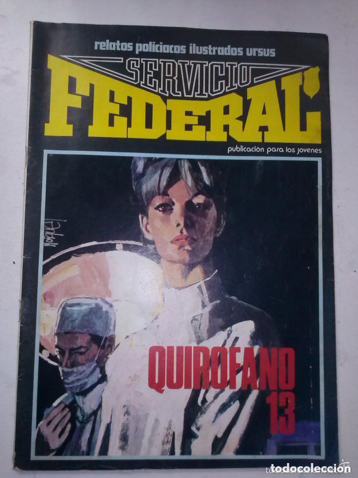 SERVICIO FEDERAL Nº 2.QUIROFANO 13.URSUS.1980.GRAN CARLES PRUNÉS. (Tebeos y Comics - Ursus)