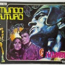 Cómics: LA HISTORIETA PRESENTA EL MUNDO FUTURO, Nº 24 - HAMBRE - AÑO 1973. Lote 171744597
