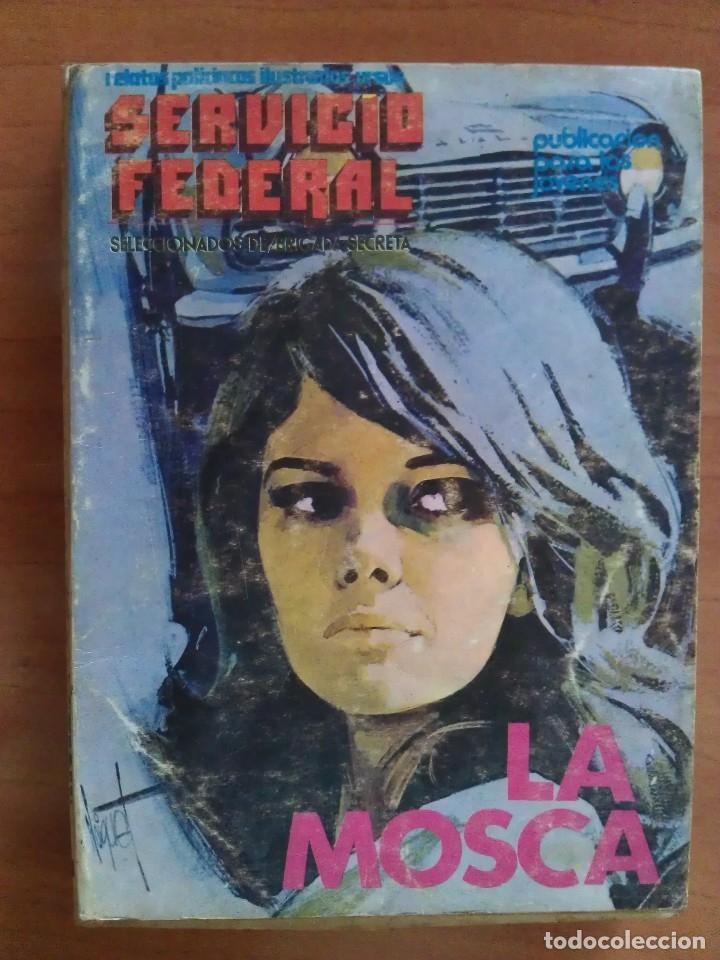 SERVICIO FEDERAL : LA MOSCA (Tebeos y Comics - Ursus)