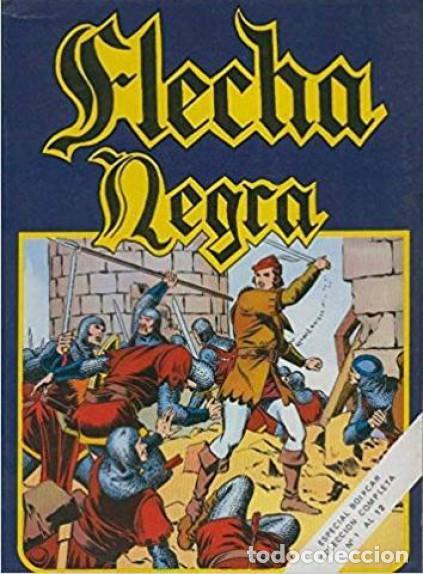 LA HISTORIETA PRESENTA FLECHA NEGRA RETAPADO URSUS (Tebeos y Comics - Ursus)