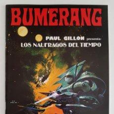 Cómics: BUMERANG Nº 9 - NUEVA FRONTERA - PAUL GILLON - 1979 - MUY BUEN ESTADO. Lote 202818683