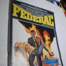 Cómics: SERVICIO FEDERAL Nº 3 CUMBRES DE PODER. 1980 B/N (ESTADO NORMAL). Lote 209937546