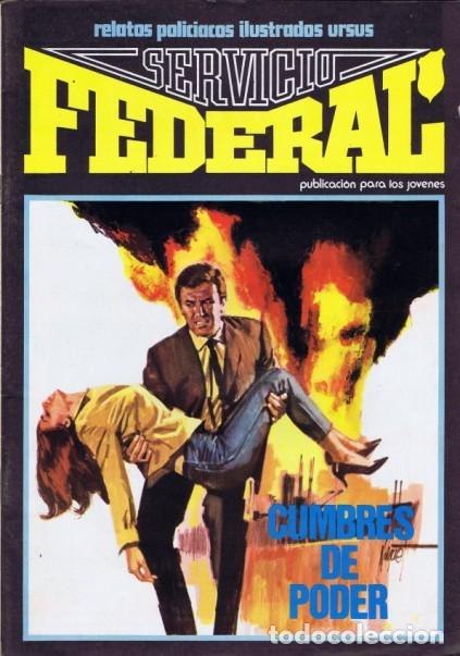 SERVICIO FEDERAL-VOL-2- Nº 3 -CUMBRES DE PODER-1980-GRAN A.CARRILLO-MUY BUENO-DIFÍCIL-LEA-3722 (Tebeos y Comics - Ursus)