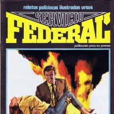 Cómics: SERVICIO FEDERAL-VOL-2- Nº 3 -CUMBRES DE PODER-1980-GRAN A.CARRILLO-MUY BUENO-DIFÍCIL-LEA-3722. Lote 217946098