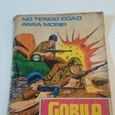 Cómics: COMIC GORILA DE URSUS AÑO 1973 N° 2 NO TENGO EDAD PARA MORIR. Lote 218246348