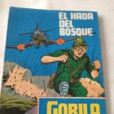 Cómics: GORILA- DOBLE- EL HADA DEL BOSQUE Y MISIÓN PARA UN TONTO. Lote 220235487