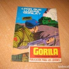 Cómics: COMIC PORQUE LLORAS GORILA. Lote 242289790