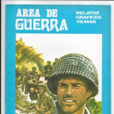 Cómics: AREA DE GUERRA. Nº 1 PERMISO ACCIDENTADO. RELATOS GRAFICOS VILMAR. 1980. Lote 262885830
