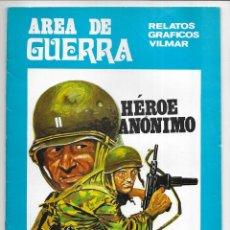 Cómics: AREA DE GUERRA. Nº 8 HÉROE ANÓNIMO RELATOS GRAFICOS VILMAR. 1980. Lote 262890720